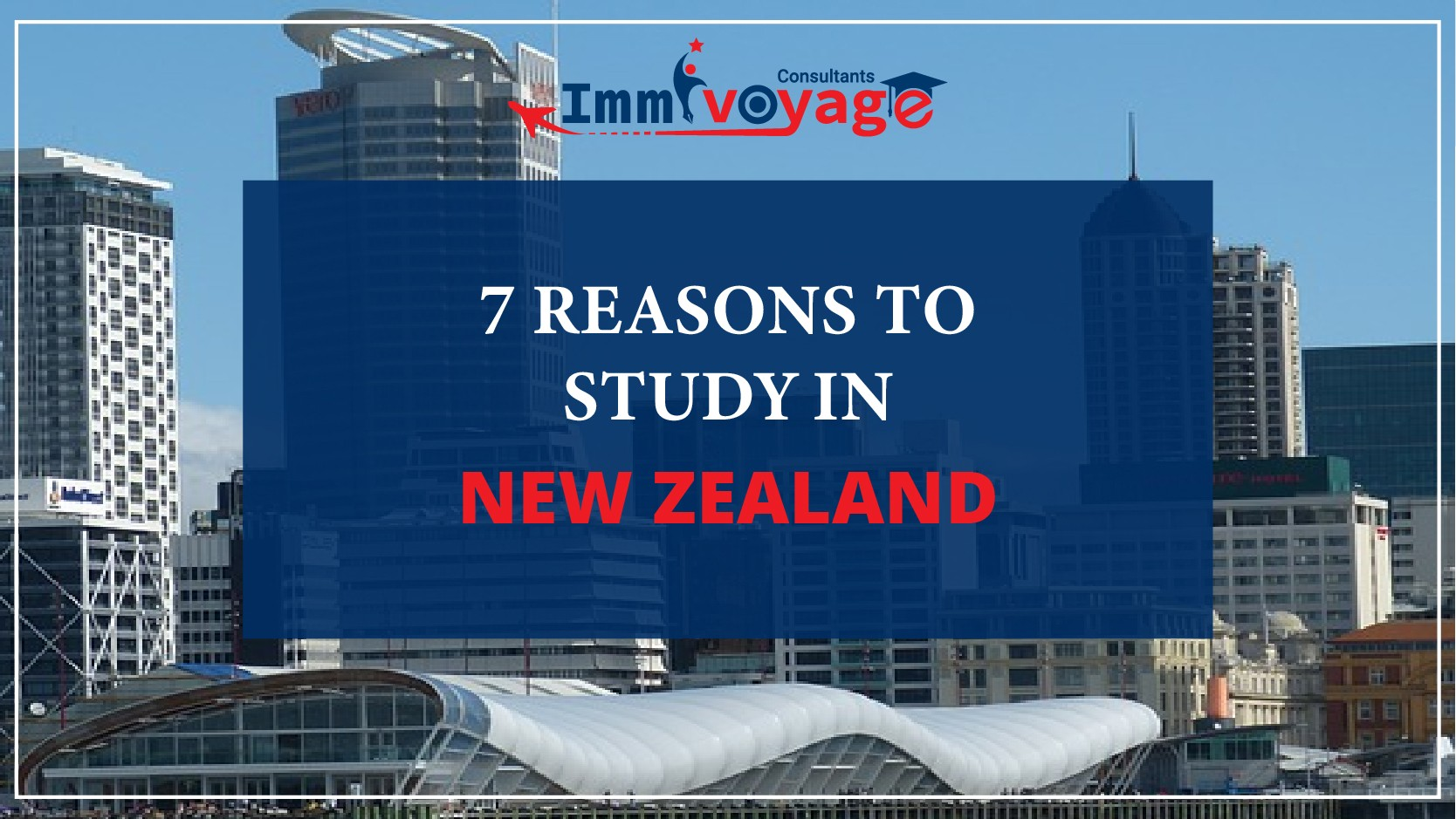 Reasonsto Study in New Zealand