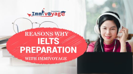 Reasons why IELTS Preparation with Immivoyage